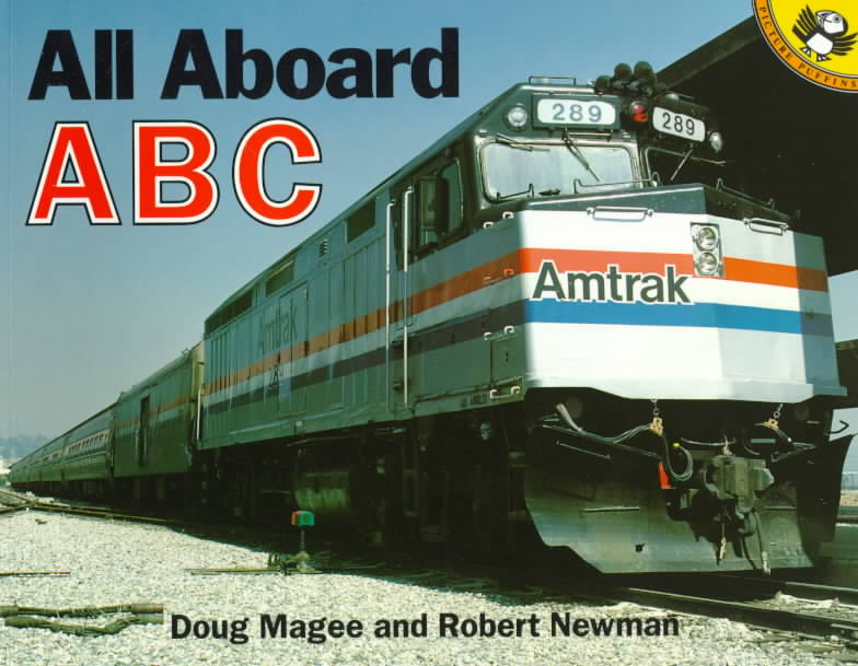 All Aboard ABC By Magee, Doug/ Newman, Robert