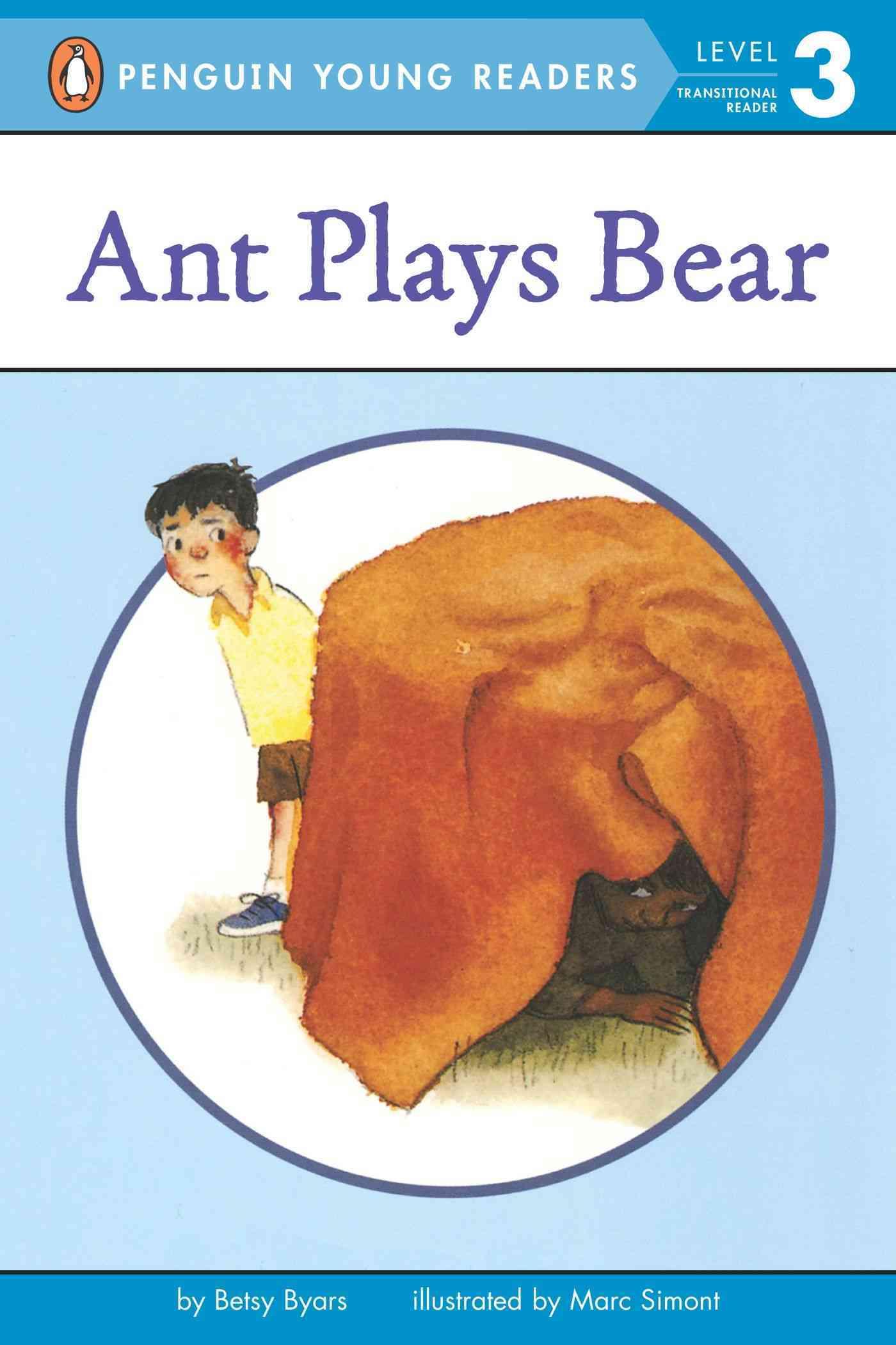 Ant Plays Bear By Byars, Betsy Cromer/ Simont, Marc (ILT)