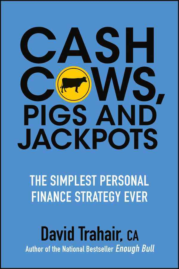 Cash Cows, Pigs and Jackpots By Trahair, David